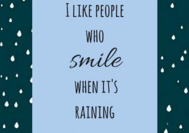 Embrace The Rain…
