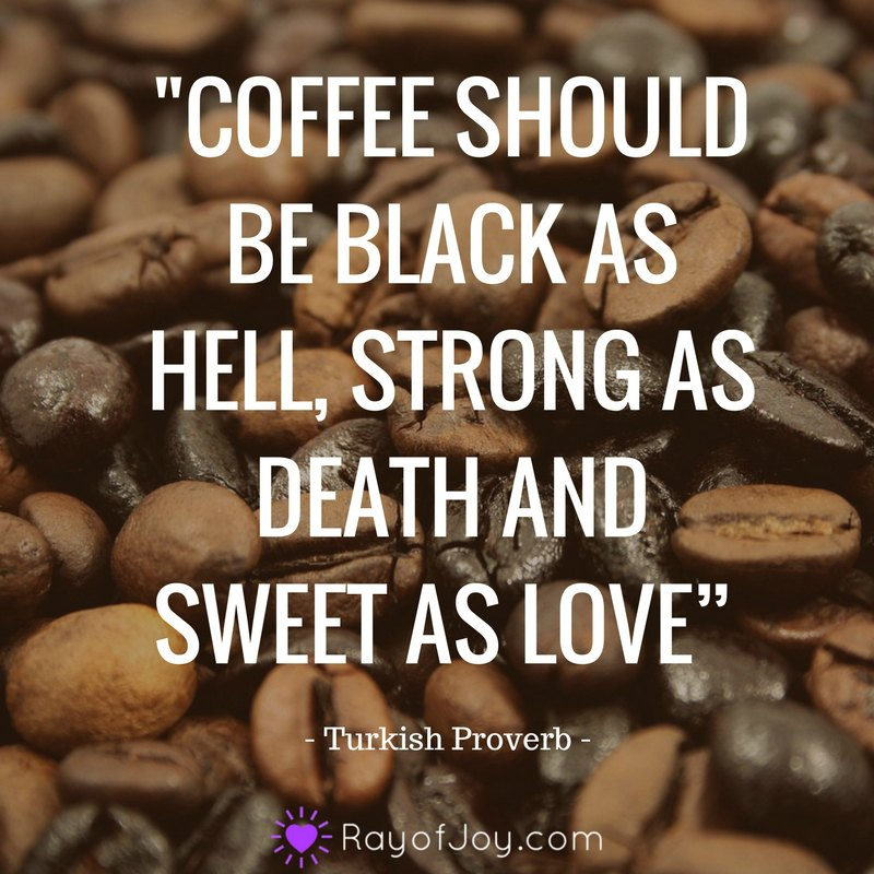 9 Coffee Quotes Ray Of Joy